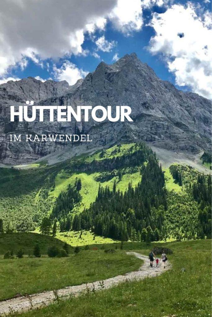 Die Karwendeltour ist eine der bekanntesten Hüttentouren der Alpen